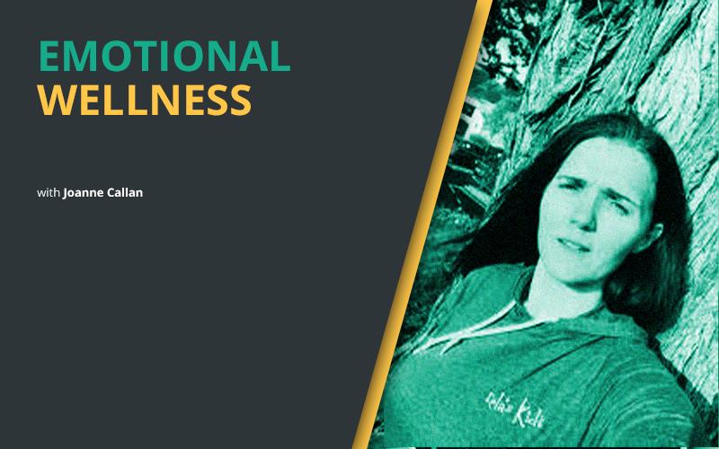 Emotional Wellness Joanne Callan